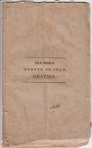 An Address Delivered at Portsmouth N.H. on the Fourth of July 1828.: William Plumer jr.