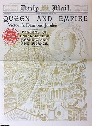 Queen and Empire. Victoria's Diamond Jubilee. Daily