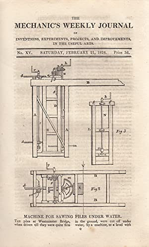 Machine For Sawing Piles Under Water; The Power of Water Wheels; Mr. T.J. Colley's Lithographic...