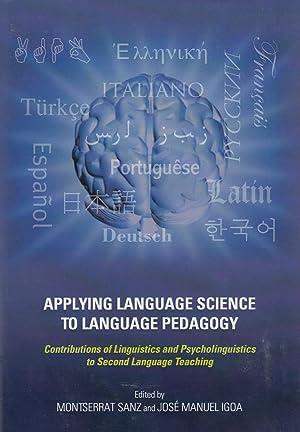 Applying Language Science to Language Pedagogy: Contributions: Edited by montserrat