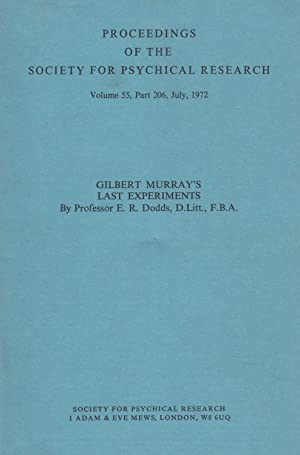 Gilbert Murray's Last Experiments. In a complete issue of Proceedings of the Society for ...