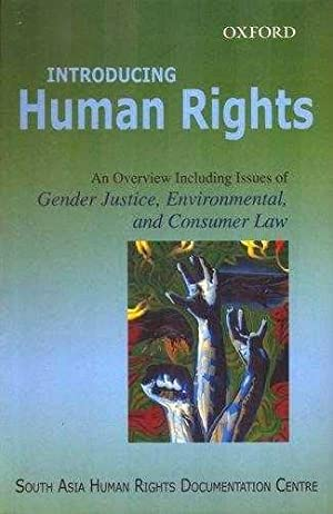 Introducing Human Rights: An Overview Including Issues: Centre, South Asia