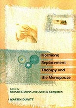 Hormone Replacement Therapy and the Menopause: Current: Marsh, Michael S