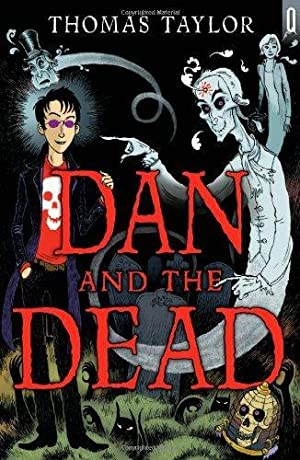 Dan and the Dead (Quicksilver): Taylor, Thomas