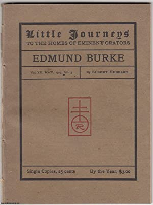 Edmund Burke. Little Journeys to Homes of Eminent Orators.