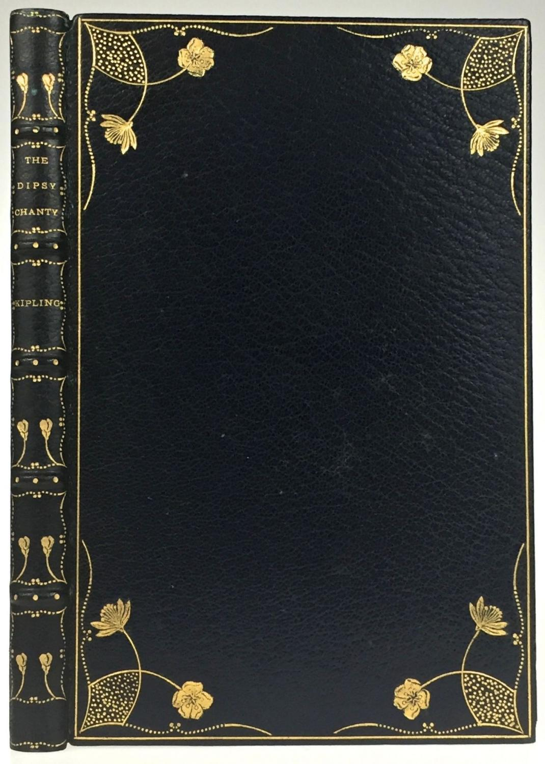 [Roycroft Press- Bound by Pfister of New York) The Dipsy Chanty Kipling, Rudyard Beautifully bound by Pfister, an accomplished turn-on-the-century bookbinder located in New York City ca. 1890-1910, in full dark blue crushed morocco