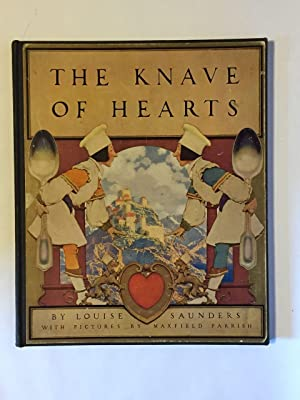 The Knave of Hearts: Parrish, Maxfield] Saunders,