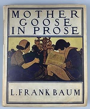 Baum, L. Frank] Mother Goose in Prose: Baum, L. Frank