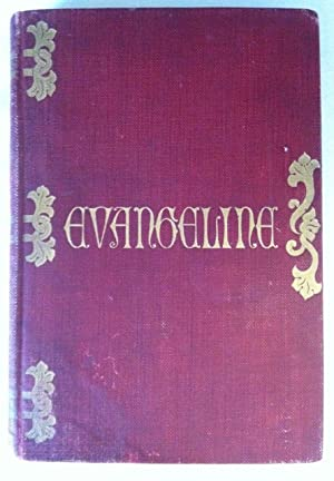Smith, Jessie Willcox] Evangeline, A Tale of: Longfellow, Henry Wadsworth