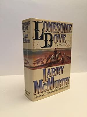 Lonesome Dove - First Printing: Larry McMurtry