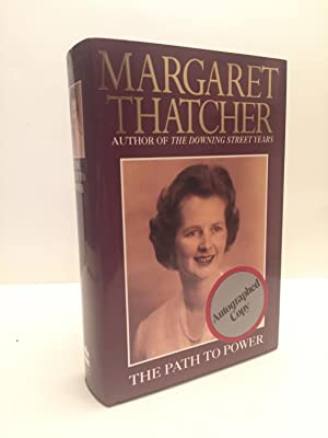 The Path to Power - Signed First: Margaret Thatcher