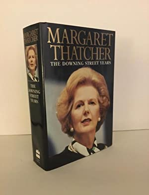 The Downing Street Years - SIGNED: Thatcher, Margaret