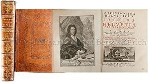 Ouresiphoites (gr.) helveticus, sive itinera per Helvetiae: Scheuchzer, Johann Jakob: