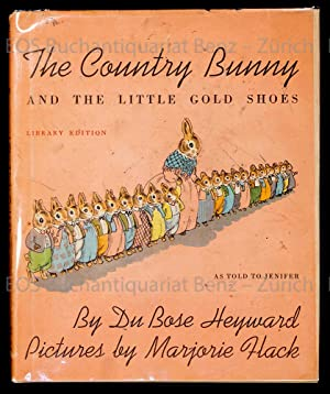 The Country Bunny and the Little Gold Shoes. As told to Jenifer.
