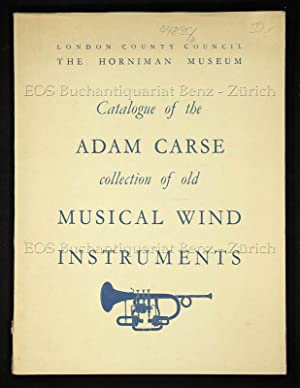 The Adam Carse Collection of Old Musical Wind Instruments.