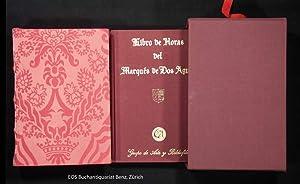 Libro de Horas del Marqués de Dos: Faksimile. -