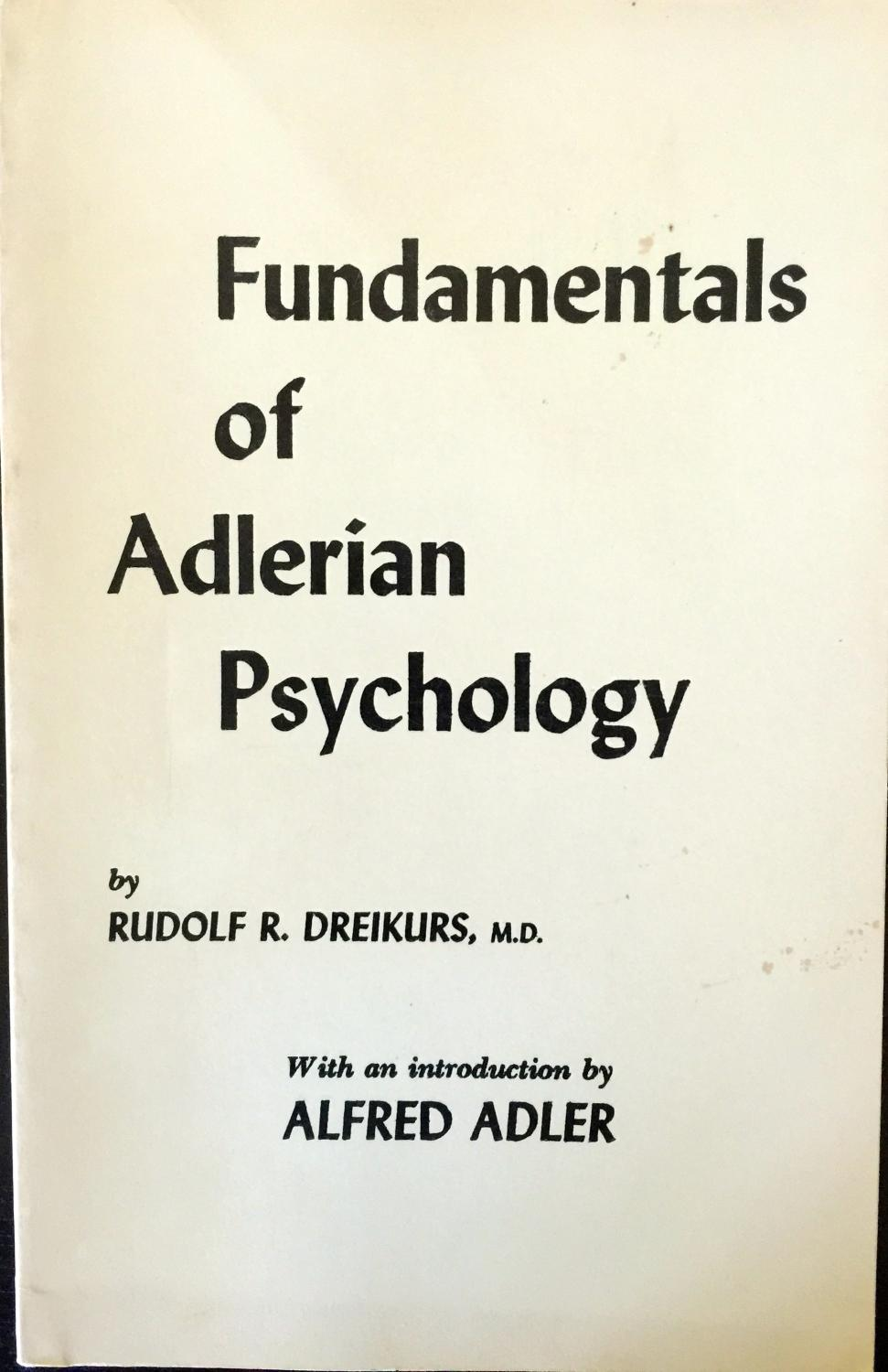 the adlerian psychology Alfred adler's psychoanalytic theory of individual psychology has had a large impact this lesson will provide a brief overview, explain key.