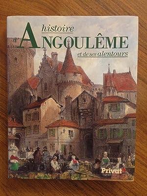 Histoire d'Angoulême et de ses alentours (French Edition): Dubourg-Noves, Pierre