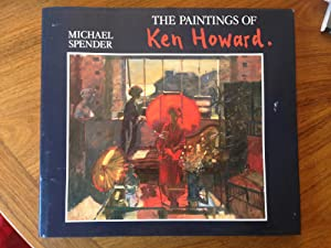 The Paintings of Ken Howard: Spender, Michael