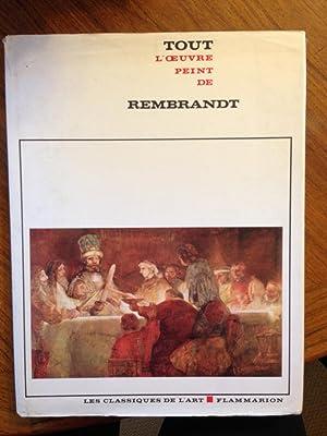 Tout l'oeuvre peint de REMBRANDT (Les Classiques de l'Art): Jacques Foucart [Introduction...