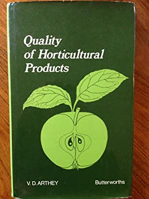 Quality of Horticultural Products: Arthey, V.D.