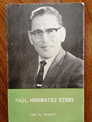Paul Hiramatsu story: Hiramatsu, Paul