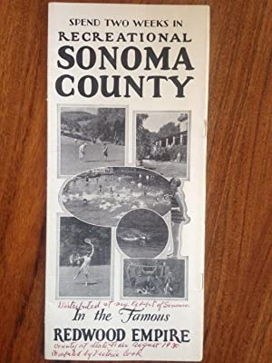 Vintage Travel Brochure] Spend Two Weeks in Recreational Sonoma County, in the Famous Redwood ...