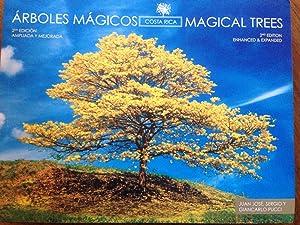 A�rboles ma�gicos = Magical trees : Costa Rica: Juan Jose� Pucci; Sergio Pucci;; ...
