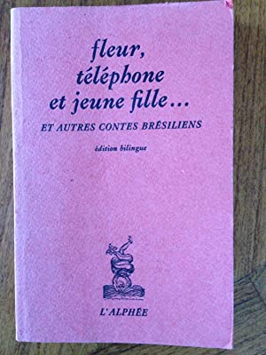 Fleur, te�le�phone et jeune fille ; et: Machado de Assis;