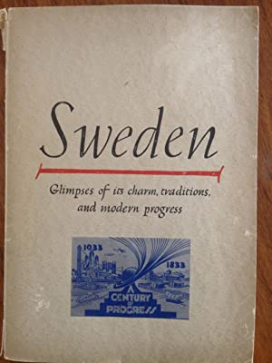 Sweden : glimpses of its charm, traditions, and modern progress,: Lindberg, Erik. ...