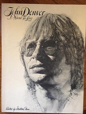 John Denver : I Want To Live: Denver, John