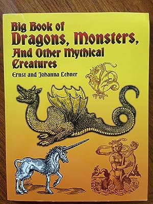 Big Book of Dragons, Monsters, and Other: Lehner, Ernst; Lehner,