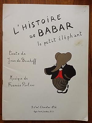 Histoire de Babar le petit éléphant pour récitant et piano. Récit de ...