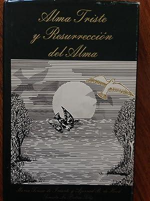 Alma Triste y Resurreccion del Alma (Signed): De Iriarte y Azerrad, Maria Teresa