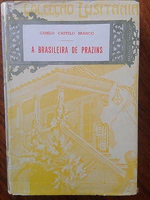A brasileira de Prazins : cenas do: Camilo Castelo Branco