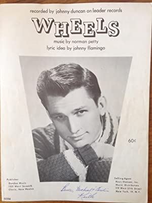 Sheet Music] Wheels. Piano/ Vocals/ Chords. Recorded by johnny duncan on leader records. ...