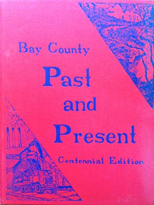 Bay County Past and Present Centennial Edition: Butterfield, George Ernest