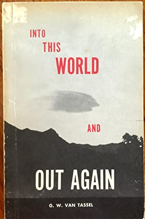 Into This World and Out Again: A modern proof of the origin of humanity and its retrogression from ...