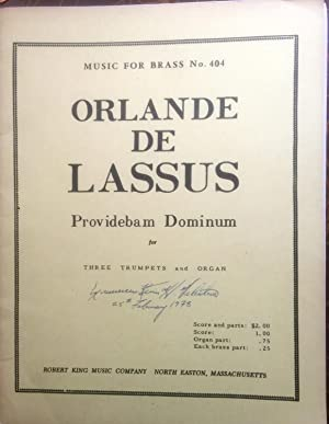 Music for Brass No. 404. Orlande De Lassus Providebam Dominum for Three Trumpets and Organ. Score ...