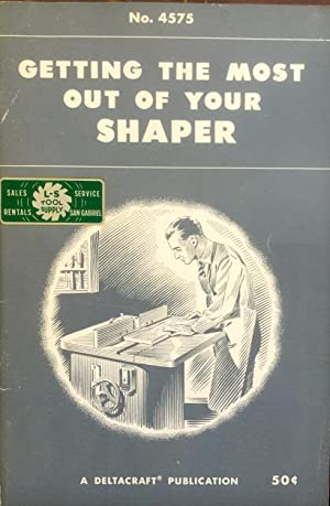 Getting the Most out of Your Shaper: Delta Power Tool