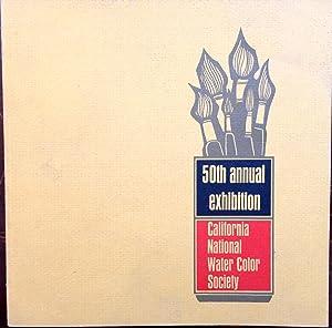 50th annual exhibition California National Water Color Society. Laguna Beach Art Association ...
