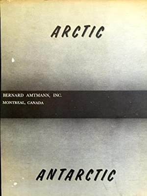 Berdard Amtmann Catalogue 133 : Arctic & Antarctic [Book Seller's Catalogue]: Bernard ...