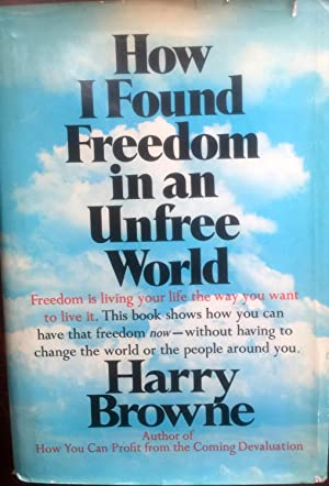 How I Found Freedom in an Unfree: browne, harry