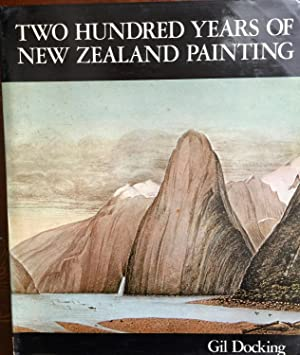 Two Hundred Years of New Zealand Paint: Docking, Gil