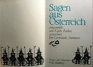 Sagen aus Österreich: Hrg. Käthe Recheis