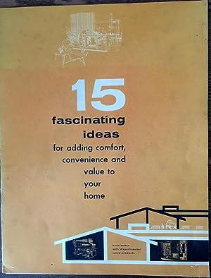 Vintage Weyerhaeuser Booklet] 15 fascinating ideas for: Weyerhaeuser Company