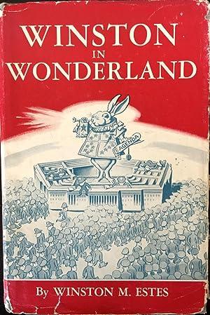 Winston in Wonderland: Estes, Winston M