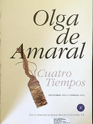 Cuatro Tiempos: De Amaral, Olga