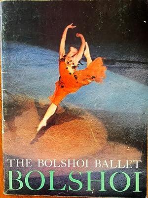 THE BOLSHOI BALLET, 1962-1963 SEASON: Hurok, S
