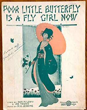 Poor Little Butterfly is a Fly Girl: LEWIS, Sam M.